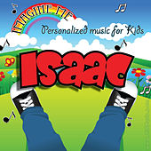 Imagine Me - Personalized Music for Kids: Isaac by Personalized Kid Music