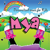 Imagine Me - Personalized Music for Kids: Mya by Personalized Kid Music