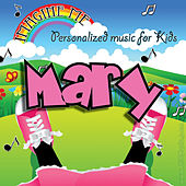 Imagine Me - Personalized Music for Kids: Mary by Personalized Kid Music