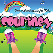 Imagine Me - Personalized Music for Kids: Courtney by Personalized Kid Music