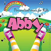 Imagine Me - Personalized Music for Kids: Abby by Personalized Kid Music