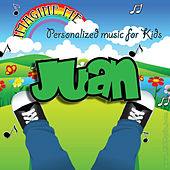 Imagine Me - Personalized Music for Kids: Juan by Personalized Kid Music