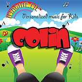 Imagine Me - Personalized Music for Kids: Colin by Personalized Kid Music