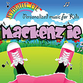 Imagine Me - Personalized Music for Kids: Mackenzie by Personalized Kid Music