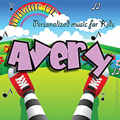 Imagine Me - Personalized Music for Kids: Avery by Personalized Kid Music