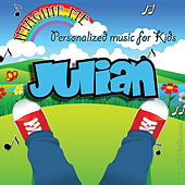 Imagine Me - Personalized Music for Kids: Julian by Personalized Kid Music