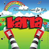 Imagine Me - Personalized Music for Kids: Karla by Personalized Kid Music