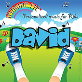 Imagine Me - Personalized Music for Kids: David by Personalized Kid Music