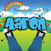 Imagine Me - Personalized Music for Kids: Aaron by Personalized Kid Music