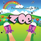 Imagine Me - Personalized Music for Kids: Zoe by Personalized Kid Music