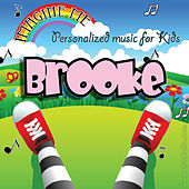 Imagine Me - Personalized Music for Kids: Brooke by Personalized Kid Music