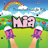 Imagine Me - Personalized Music for Kids: Mia by Personalized Kid Music
