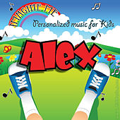 Imagine Me - Personalized Music for Kids: Alex by Personalized Kid Music