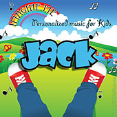 Imagine Me - Personalized Music for Kids: Jack by Personalized Kid Music