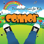 Imagine Me - Personalized Music for Kids: Connor by Personalized Kid Music