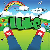Imagine Me - Personalized Music for Kids: Luke by Personalized Kid Music