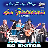 20 Exitos by Los Fantasmas Del Valle
