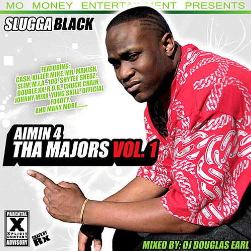 Aimin 4 Tha Majors Vol 1 by Slugga Black