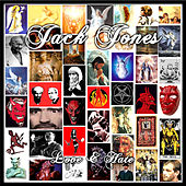 Love & Hate by Jack Jones