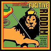 Fugitive Riddim by Various Artists