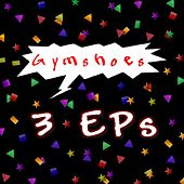 3 E Ps by Gymshoes