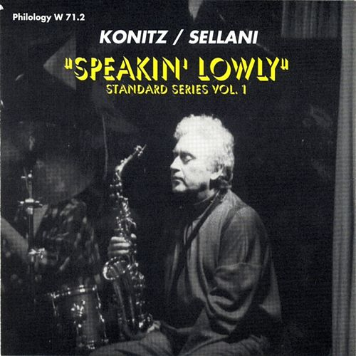 Speaking' Lowly by Lee Konitz