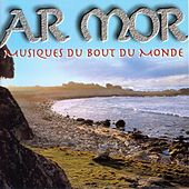 Ar mor (Musiques du bout du monde) by Various Artists