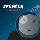 Timewarp by Spencer