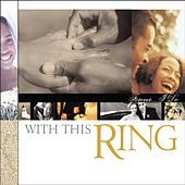 With This Ring... Forever I Do by Various Artists