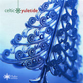 Celtic Yuletide by Various Artists