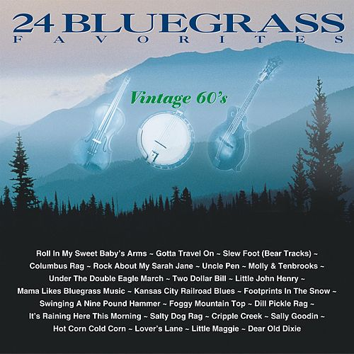 24 Bluegrass Favorites: Vintage 60's von Various Artists