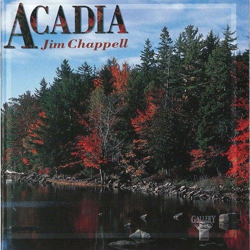 Acadia von Jim Chappell