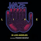 Live In Los Angeles by Maze Featuring Frankie Beverly