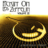 Pickin' On Led Zeppelin Vol. II: A Bluegrass... by Pickin' On