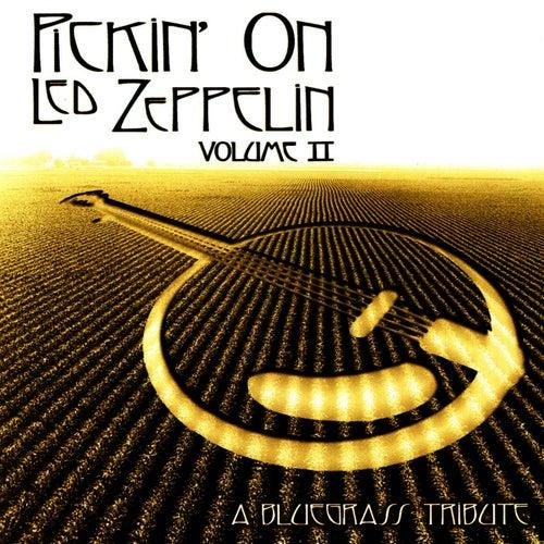 Pickin' On Led Zeppelin Vol. II: A Bluegrass... by Pickin' On