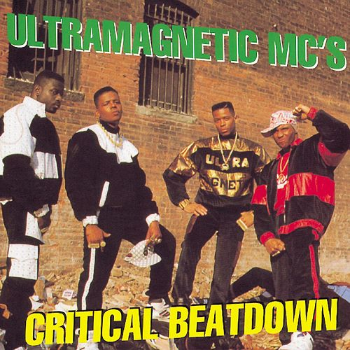 Critical Beatdown by Ultramagnetic MC's