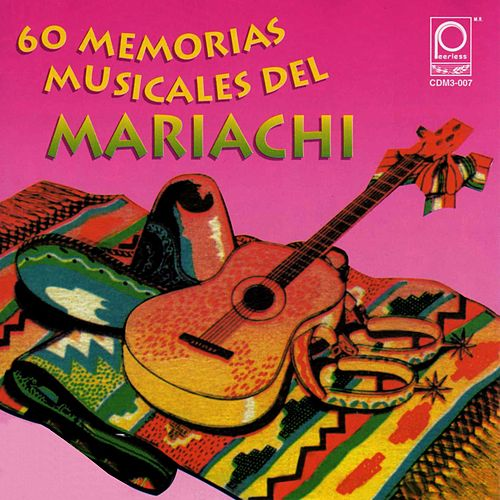 Memorias Musicales del Mariachi by Various Artists