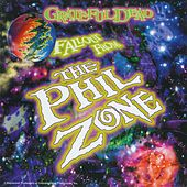 Fallout From The Phil Zone by Grateful Dead
