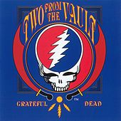 Two From The Vault by Grateful Dead