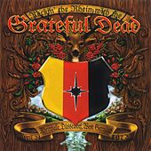 Rockin' The Rhein With The Grateful Dead by Grateful Dead