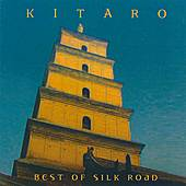 Best Of Silk Road by Kitaro