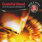 Dick's Picks, Vol. 36: 9/21/72 The Spectrum, Philadelphia, PA by Grateful Dead