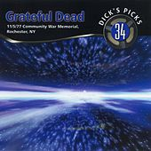 Dick's Picks, Vol. 34: Rochester, NY 11/5/1977 by Grateful Dead