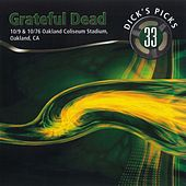 Dick's Picks, Vol. 33: 10/9 & 10/76 Oakland Coliseum Stadium by Grateful Dead
