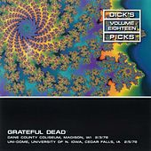 Dick's Picks Vol.18: Wisconsin, 2/3/78 & Univ of N. Iowa, 2/5/78 by Grateful Dead