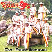 Con paso sensual by Banda Pequeños Musical