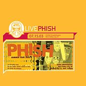 LivePhish 7/15/03 by Phish