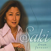 Dream Forever by Saki Kono