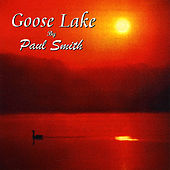 Goose Lake by Paul Smith