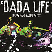 Happy Hands & Happy Feet by Dada Life
